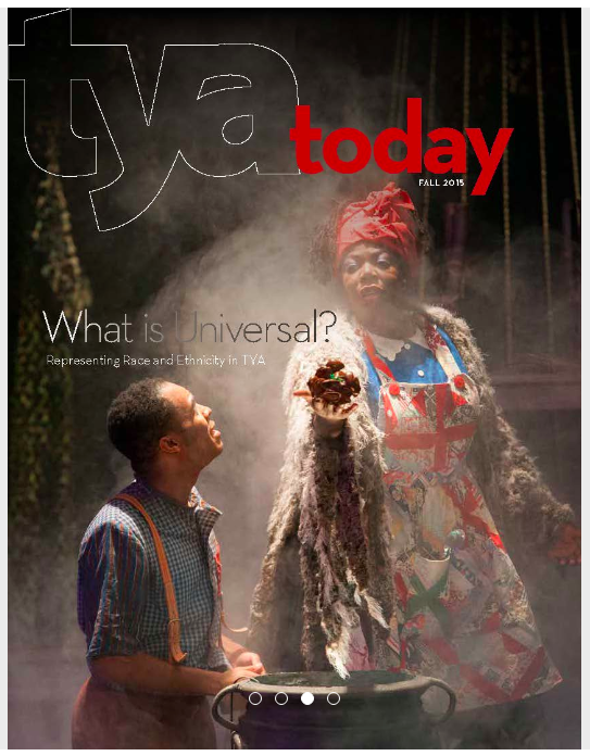 Fall 2015 TYA Today cover featuring costume design for award winning production of Wiley and the Hairy Man - Katherine Touart